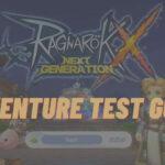 Ragnarok X Adventure Test Guide